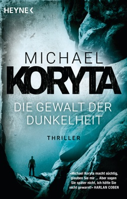 Die Gewalt der Dunkelheit - Michael Koryta pdf download
