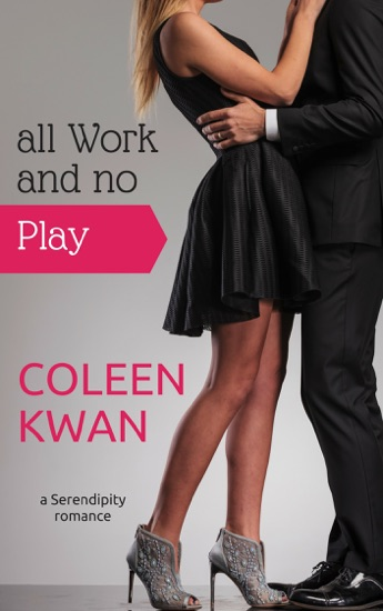 All Work and No Play - Coleen Kwan pdf download