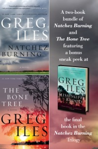 Natchez Burning + Bone Tree Bundle - Greg Iles pdf download
