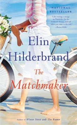 The Matchmaker - Elin Hilderbrand pdf download