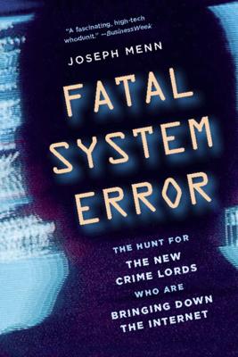 Fatal System Error - Joseph Menn