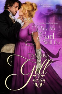 Only an Earl Will Do - Tamara Gill pdf download