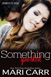 Something Sparked - Mari Carr pdf download