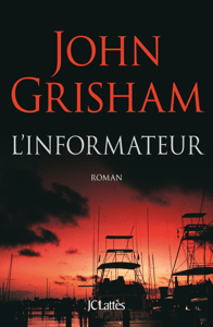 L'informateur - John Grisham pdf download