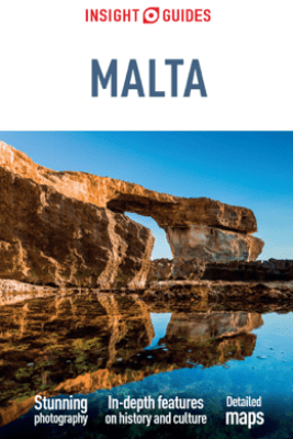 Insight Guides Malta (Travel Guide eBook) - APA Publications Limited