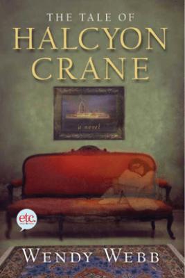 The Tale of Halcyon Crane - Wendy Webb