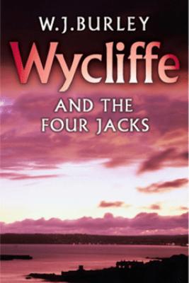 Wycliffe and the Four Jacks - W.J. Burley