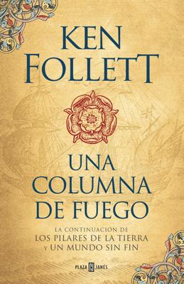 Una columna de fuego (Saga Los pilares de la Tierra 3) - Ken Follett pdf download