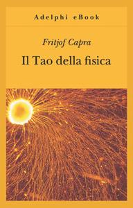Il Tao della fisica - Fritjof Capra pdf download