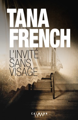 L'Invité sans visage - Tana French pdf download