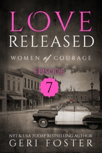Love Released: Episode Seven - Geri Foster pdf download