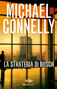 La strategia di Bosch - Michael Connelly pdf download