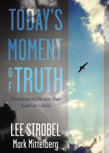 Today's Moment of Truth - Lee Strobel & Mark Mittelberg pdf download