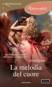 La melodia del cuore (I Romanzi Introvabili) - Julia Quinn pdf download