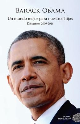 Un mundo mejor para nuestros hijos - Barack Obama pdf download
