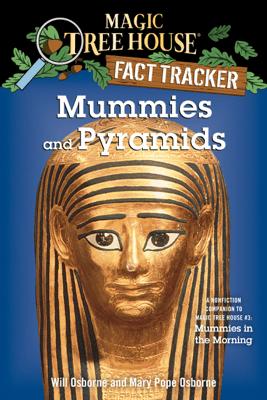 Mummies and Pyramids - Mary Pope Osborne, Will Osborne & Sal Murdocca