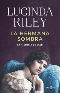 La hermana sombra (Las siete hermanas 3) - Lucinda Riley pdf download