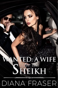 Wanted: A Wife for the Sheikh - Diana Fraser pdf download