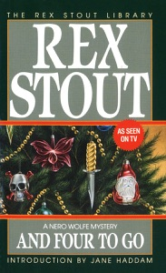 And Four to Go - Rex Stout pdf download