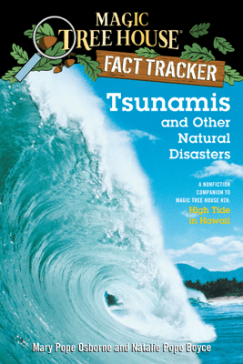 Tsunamis and Other Natural Disasters - Mary Pope Osborne, Natalie Pope Boyce & Sal Murdocca