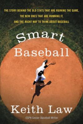 Smart Baseball - Keith Law
