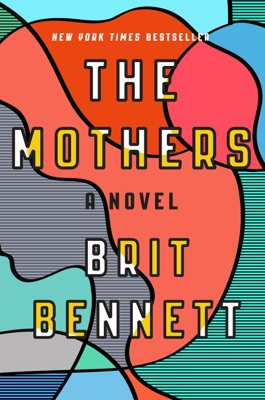 The Mothers - Brit Bennett pdf download