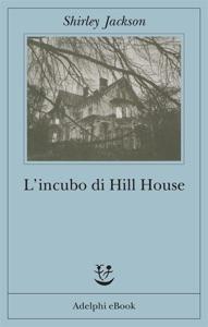 L'incubo di Hill House - Shirley Jackson pdf download
