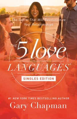 The 5 Love Languages Singles Edition - Gary Chapman pdf download