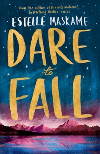 Dare to Fall - Estelle Maskame pdf download