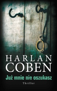 Już mnie nie oszukasz - Harlan Coben pdf download