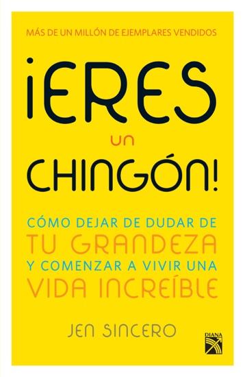 ¡Eres un c*****n! by Jen Sincero pdf download