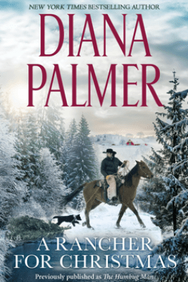 A Rancher for Christmas - Diana Palmer