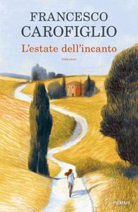 L'estate dell'incanto - Francesco Carofiglio pdf download