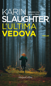 L'ultima vedova - Karin Slaughter pdf download