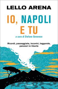 Io, Napoli e tu - Lello Arena pdf download