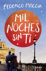 Mil noches sin ti - Federico Moccia pdf download