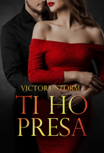 Ti ho presa - Victory Storm pdf download