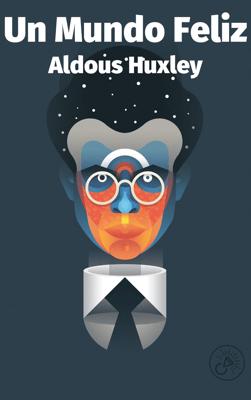 Un Mundo Feliz - Aldous Huxley pdf download