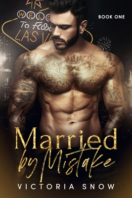 Married by Mistake - Victoria Snow pdf download