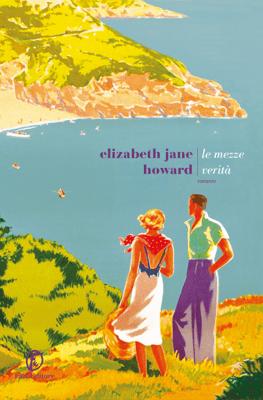 Le mezze verità - Elizabeth Jane Howard pdf download