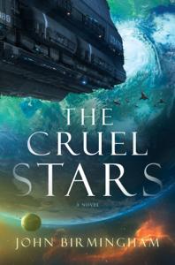 The Cruel Stars - John Birmingham pdf download
