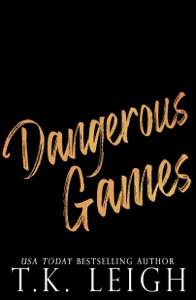 Dangerous Games - T.K. Leigh pdf download