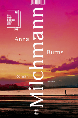 Milchmann - Anna Burns & Anna-Nina Kroll pdf download