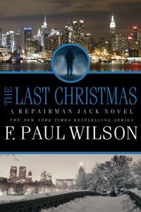 The Last Christmas: A Repairman Jack Novel - F. Paul Wilson pdf download