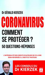 Coronavirus - Comment se protéger ? - Gérald Kierzek pdf download