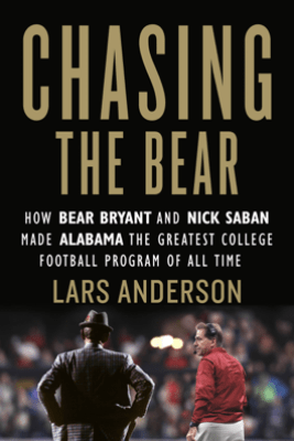 Chasing the Bear - Lars Anderson