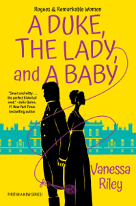 A Duke, the Lady, and a Baby - Vanessa Riley pdf download