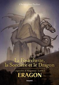 Eragon : La fourchette, la sorcière et le dragon - Marie-Hélène Delval, Christopher Paolini & John Jude Palencar pdf download