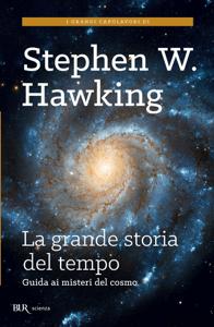 La grande storia del tempo - Stephen W. Hawking pdf download