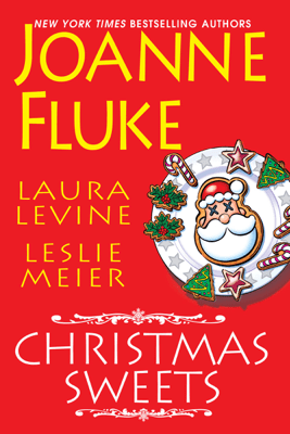 Christmas Sweets - Joanne Fluke, Laura Levine & Leslie Meier pdf download